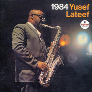Yusef Lateef 「Warm Fire」(from「1984」Album)