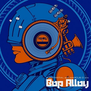 Bop Alloy「Another Day… in the Life」(from「Bop Alloy」Album)